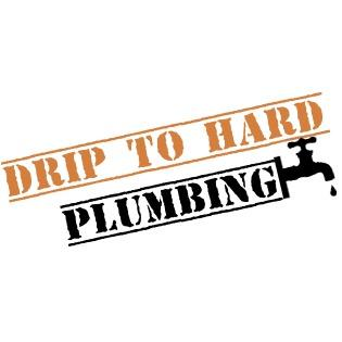 Drip Too Hard Plumbing