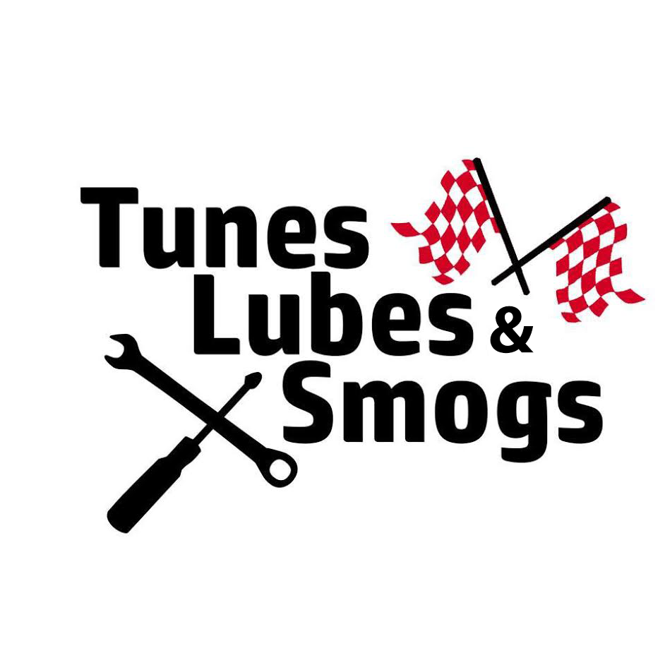 Tunes Lubes & Smogs