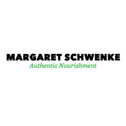 Margaret Schwenke - Authentic Nourishment