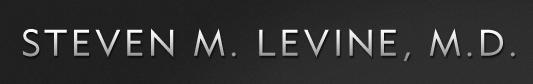 Steven M. Levine, M.D.
