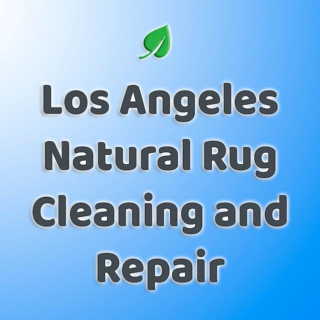 Los Angeles Natural Rug Cleaning and Repair