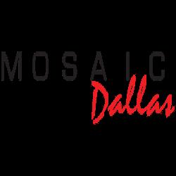 Mosaic Dallas