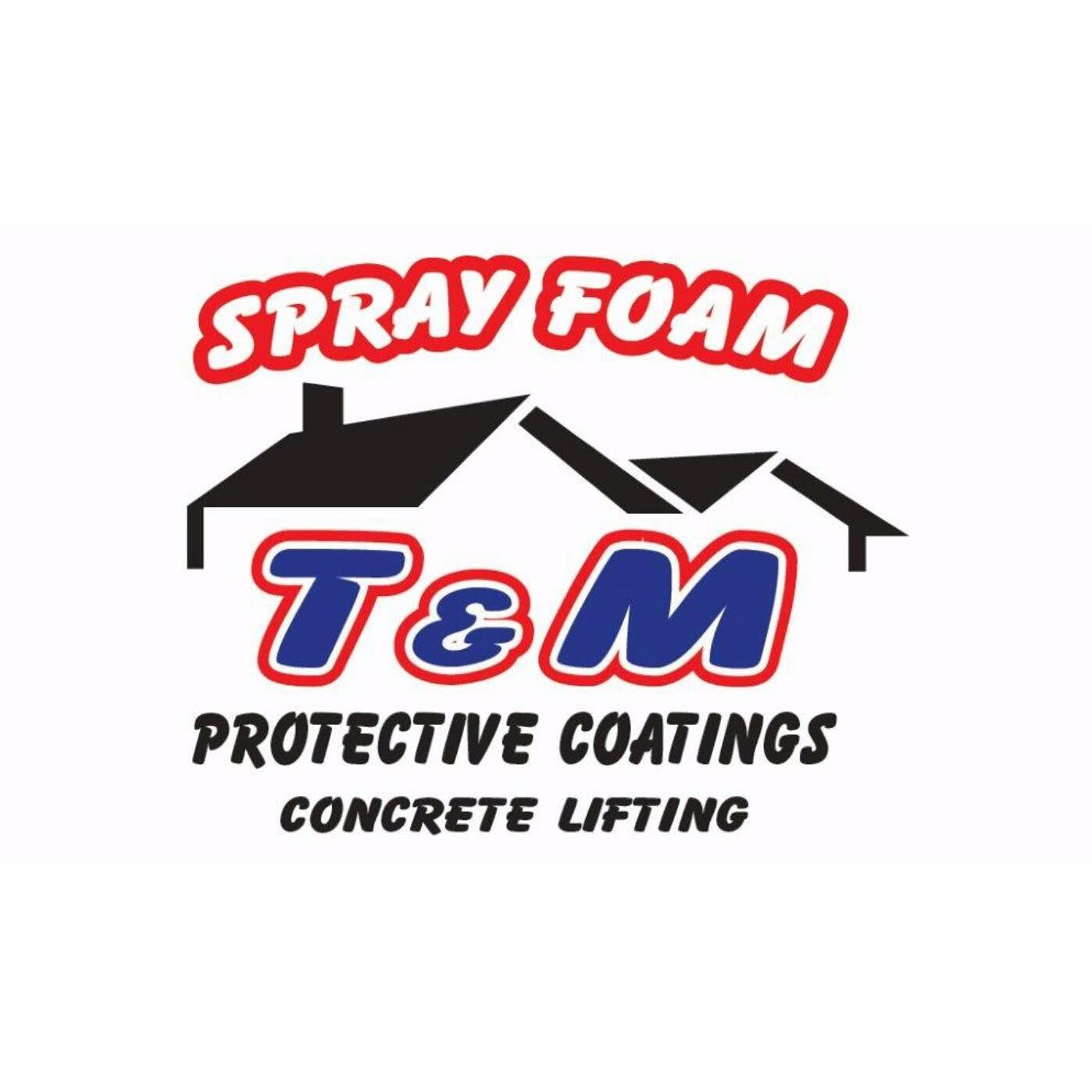 T & M Sprayfoam & Insulation LLC