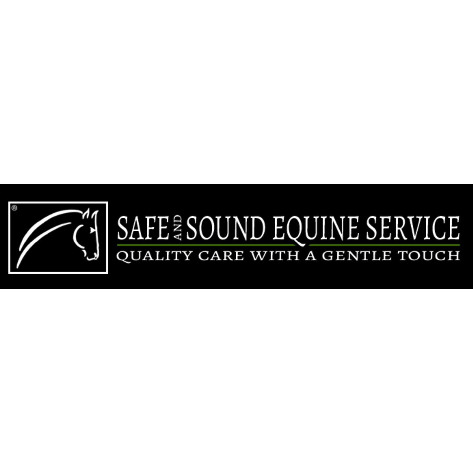 Safe and Sound Equine Service