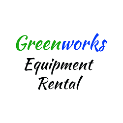 Greenworks Equipment Rental
