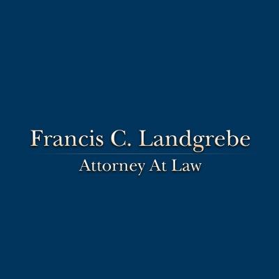 Francis C. Landgrebe Attorney At Law