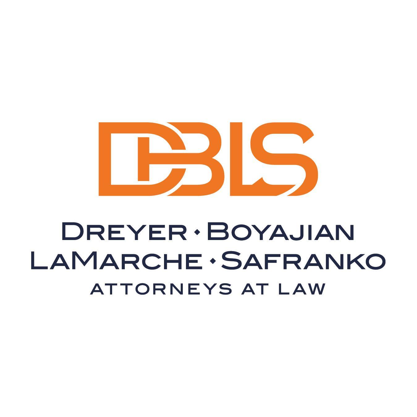 Dreyer Boyajian LaMarche Safranko, Attorneys at Law