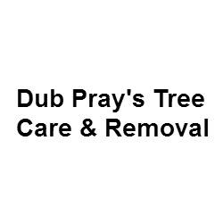 Dub Pray's Tree Care & Removal