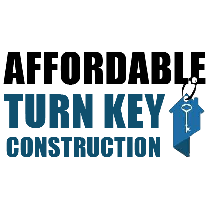 Affordable Turn Key Construction