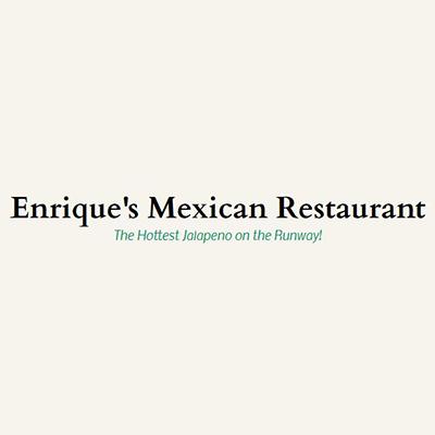 Enrique's Mexican Restaurant Inc
