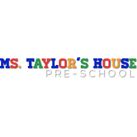 Ms. Taylor's House Preschool