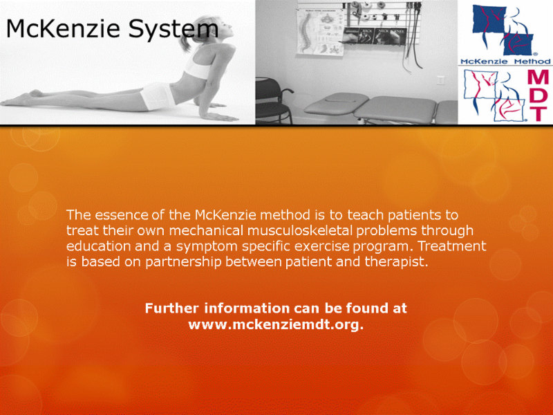Human Performance Centre in Saint John: The essence of the McKenzie method is to teach patients to treat their own mechanical musculoskeletal problems through education and a symptom specific exercise program. Treatment is based on partnership between patient and therapist.