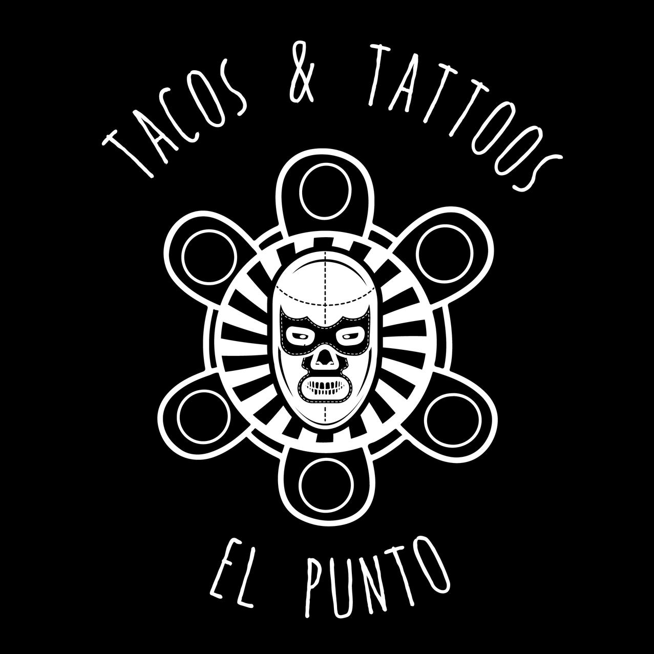 Tacos and Tattoos El Punto