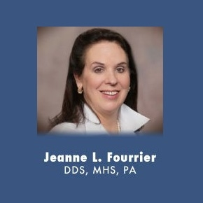 Dr. Jeanne L. Fourrier, D.D.S., M.H.S.