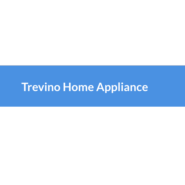 Trevino Home Appliance