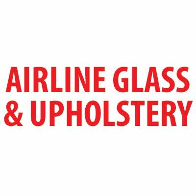 Airline Glass & Upholstery