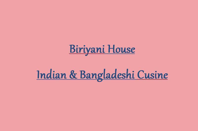 Biriyani House - Indian & Bangladeshi Cuisine