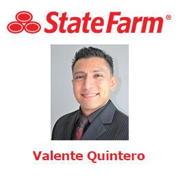 Valente Quintero - State Farm Insurance Agent