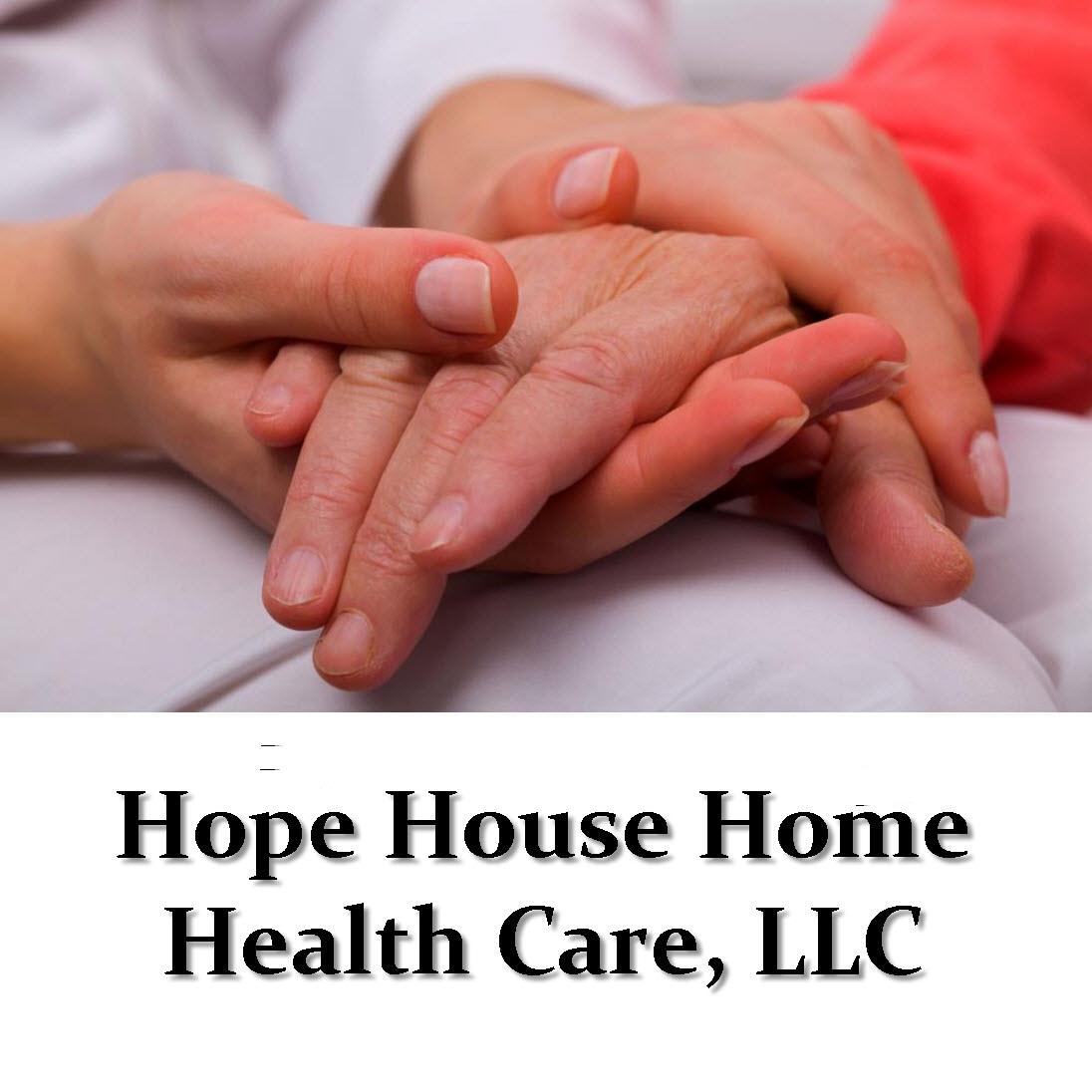 Hope House Home Health Care, LLC