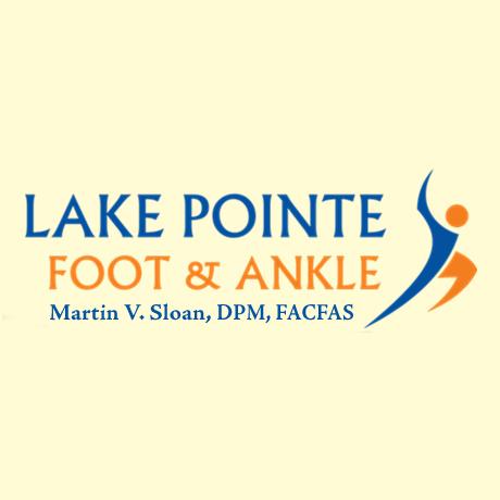 Lake Pointe Foot & Ankle: Martin V. Sloan, DPM