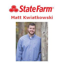 Matt Kwiatkowski - State Farm Insurance Agent