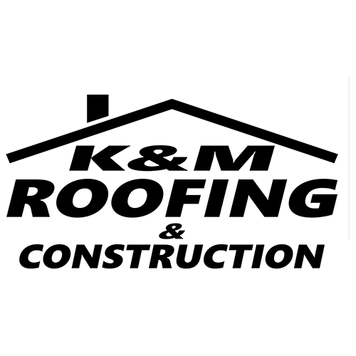K&M Roofing and Construction