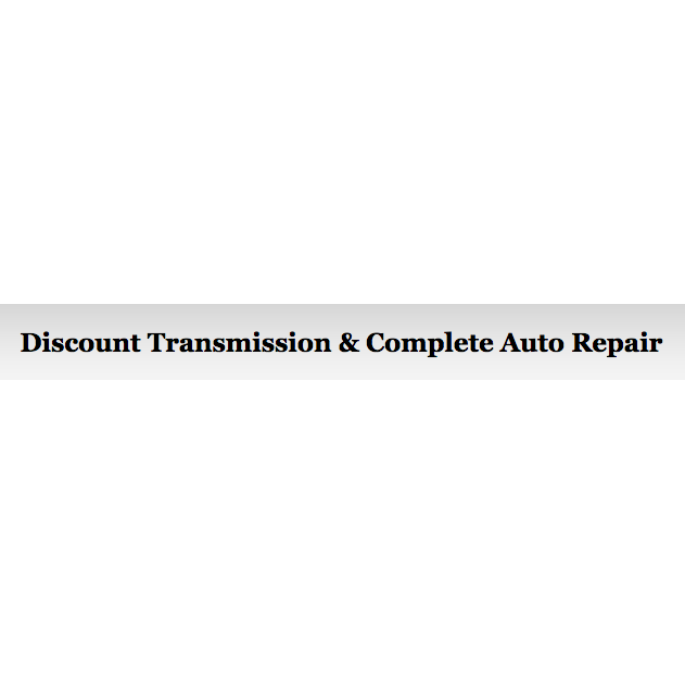 Discount Transmission & Complete Auto Care