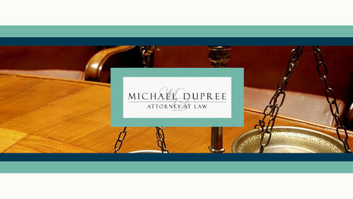 Michael DuPree Attorney at Law