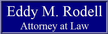 Eddy M. Rodell, Attorney at Law