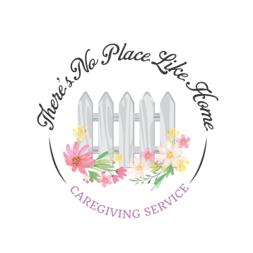 There's No Place Like Home Care Giving Service image 3