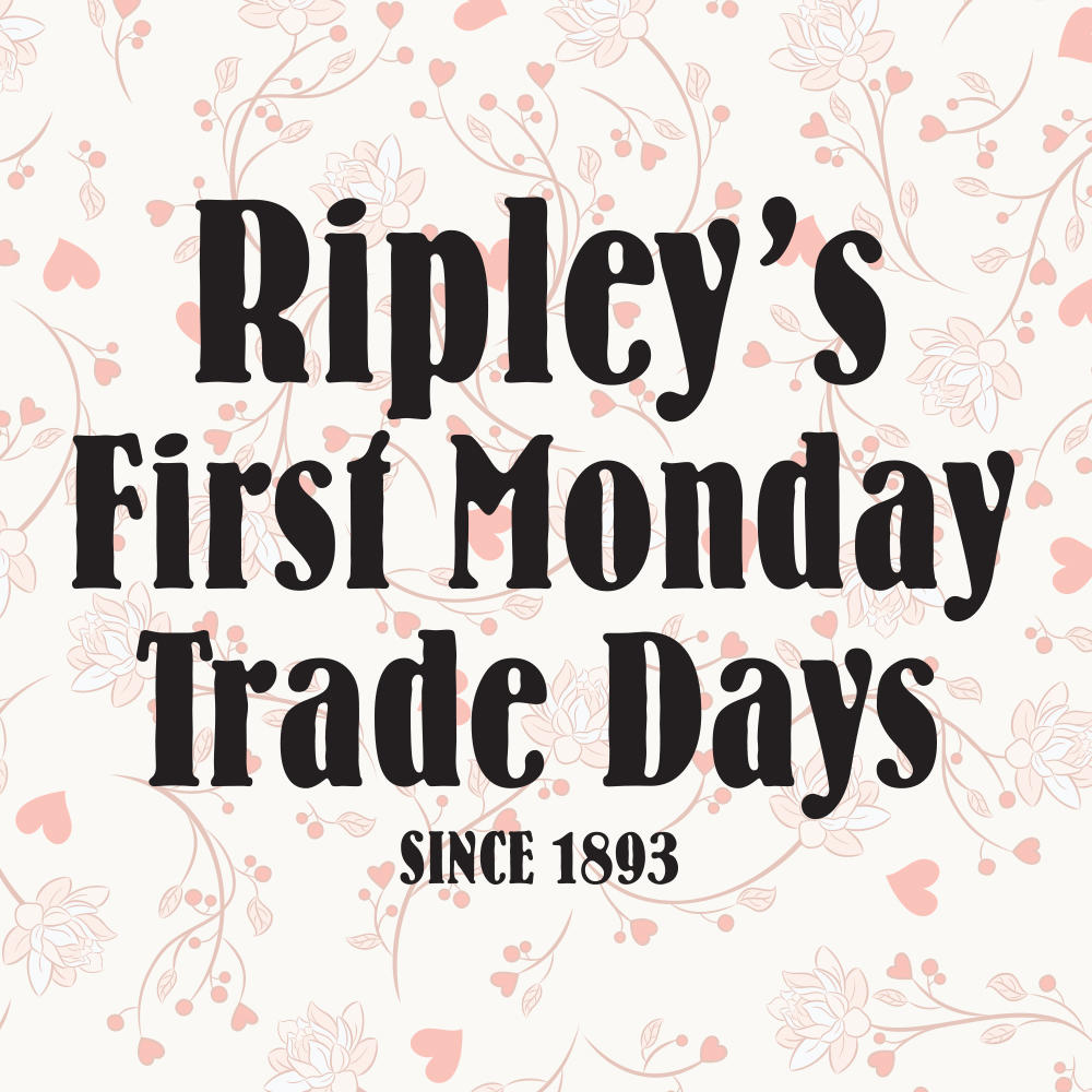 Ripley's First Monday Trade Day