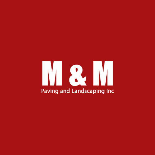 M & M Paving and Landscaping Inc