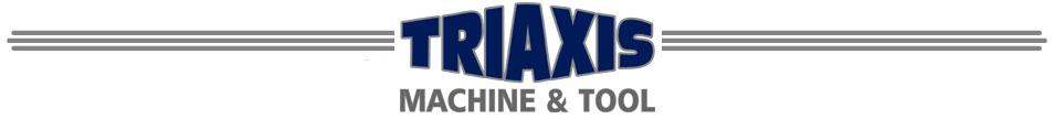 Triaxis Machine & Tool