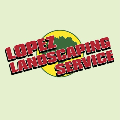 Lopez Landscaping Service