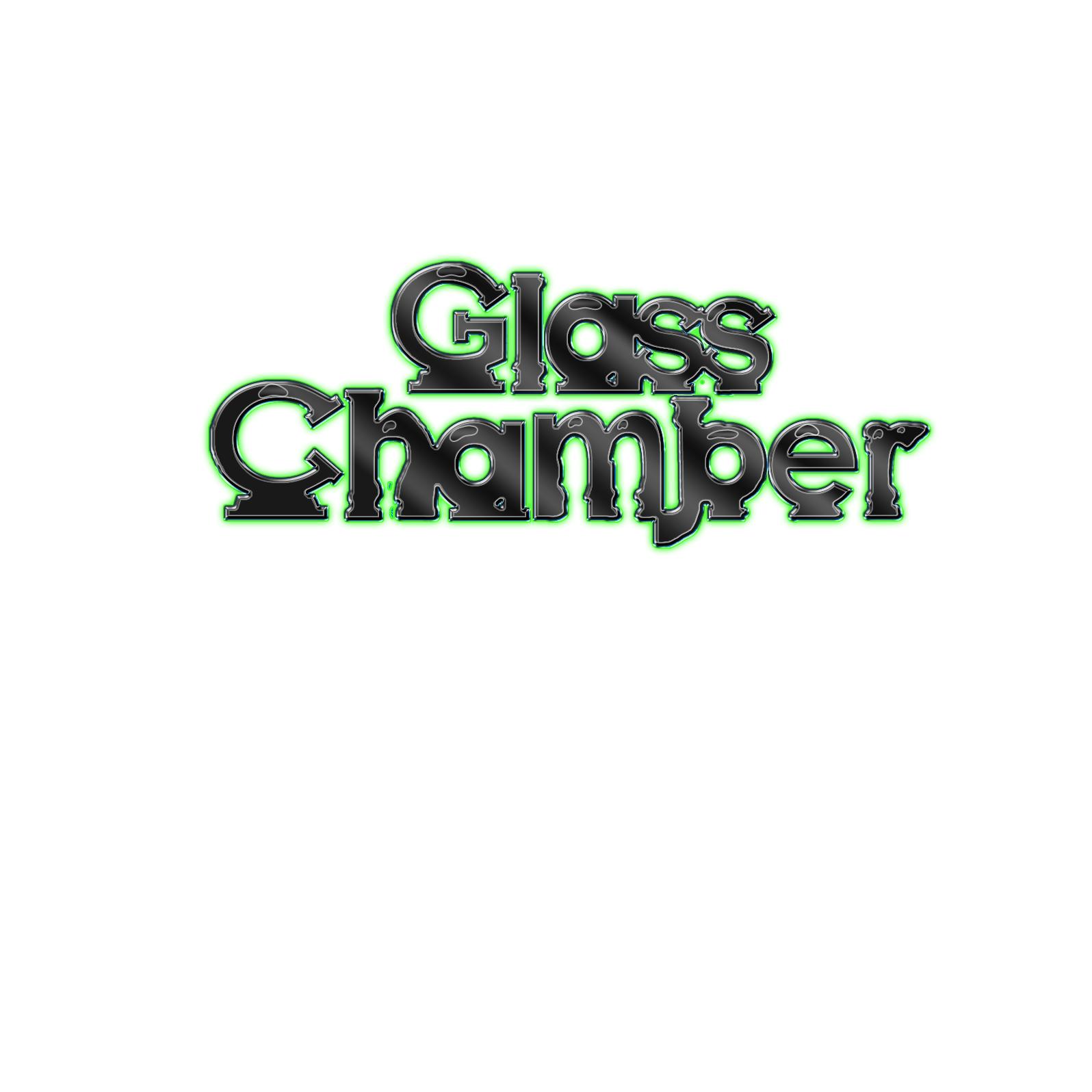 Glass Chamber
