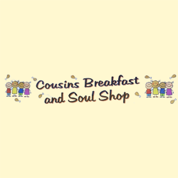 Cousins Breakfast and Soul Food