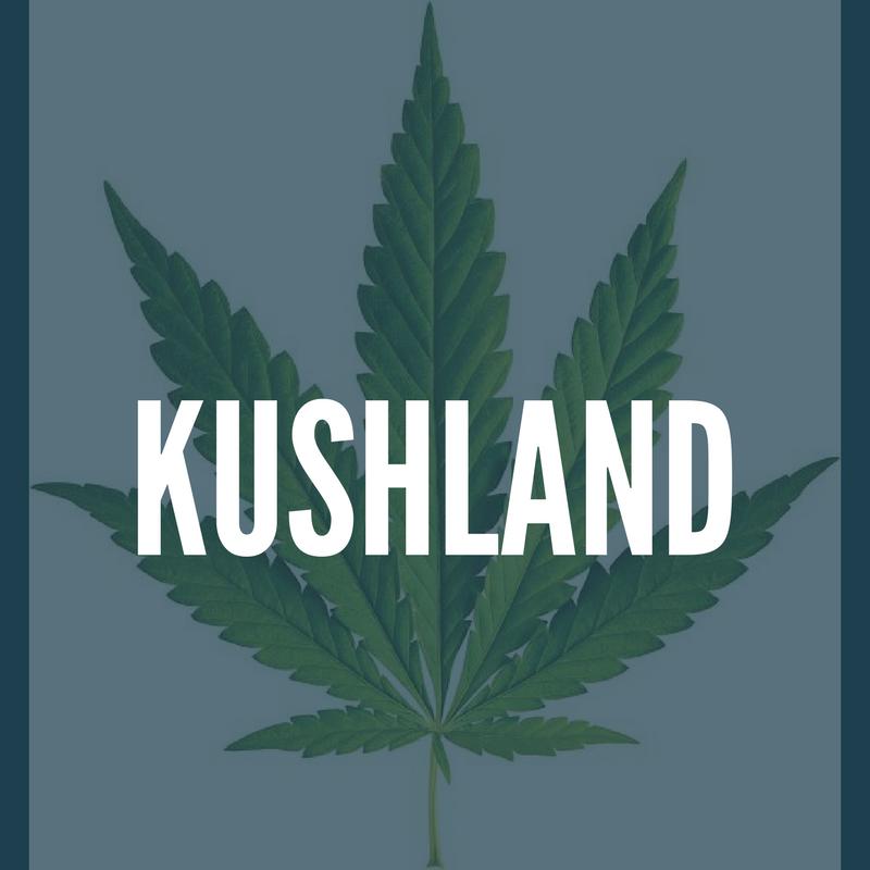 KUSHLAND