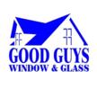 Good Guys Windows & Glass Repair
