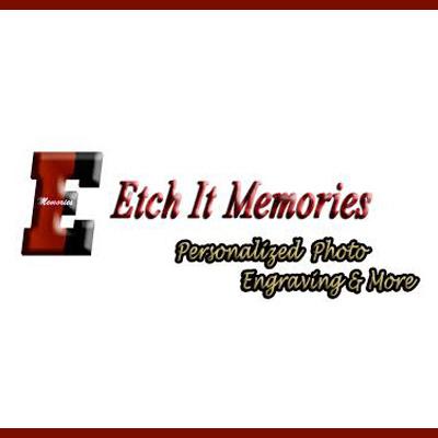 Etch It Memories