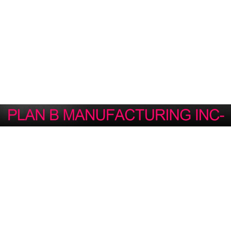 Plan B Manufacturing