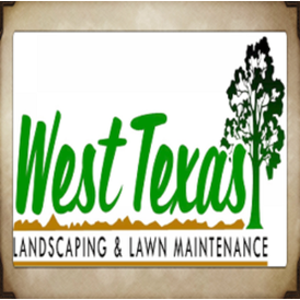 West Texas Landscaping and Lawn Maintenance