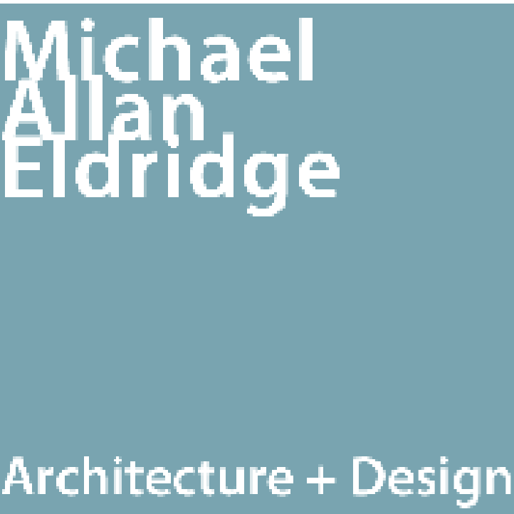 Michael Allan Eldridge Architecture + Design