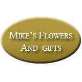Mike's Flowers And Gifts
