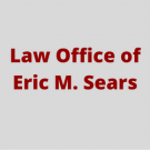 Law Office of Eric M. Sears