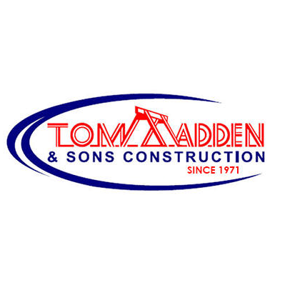 Tom Madden and Sons Construction