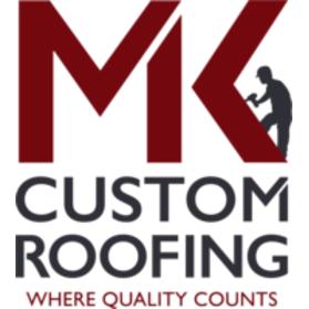 MK Custom Roofing