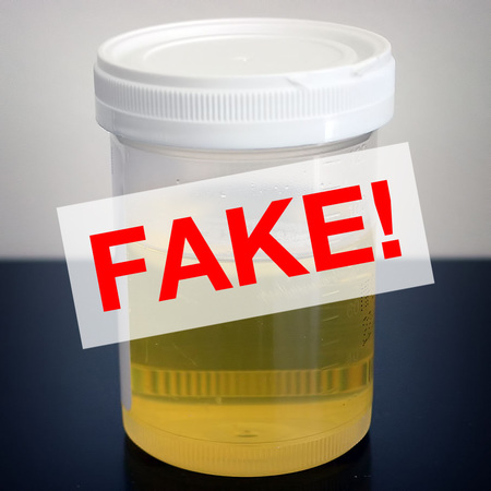 Fake urine will not be tolerated