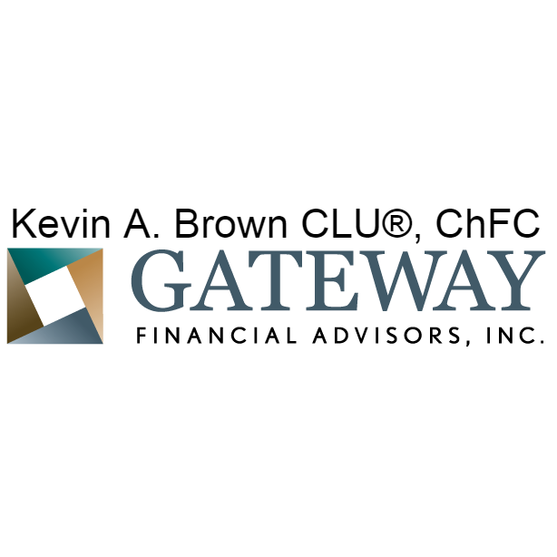 Kevin A. Brown, CLU ChFC | Gateway Financial Advisors, Inc.