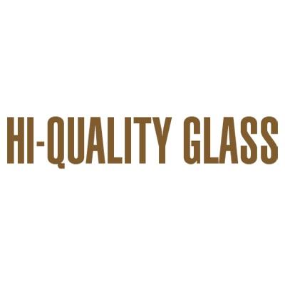 Hi-Quality Glass