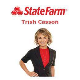 Trish Casson - State Farm Insurance Agent